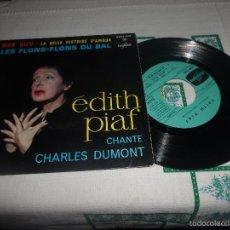 Discos de vinilo: EDITH PIAF CHANTE CHARLES DUMONT. Lote 58941685