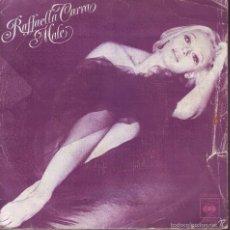 Discos de vinilo: RAFFAELLA CARRA -- SINGLE. Lote 58968140