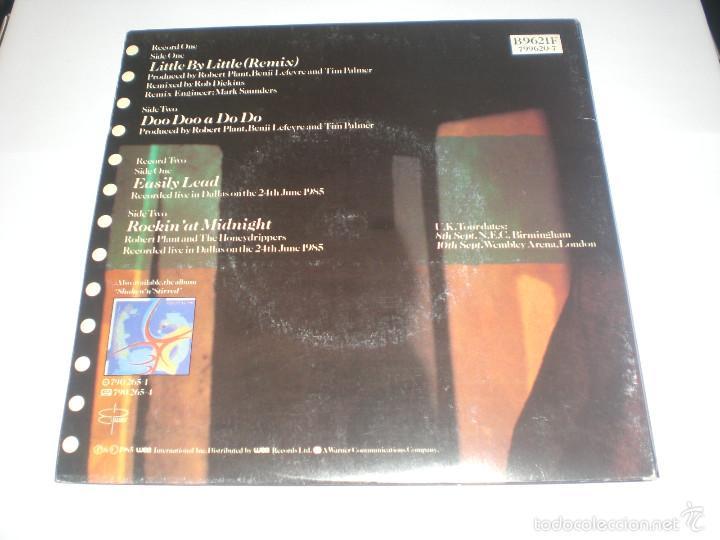 Discos de vinilo: 2 SINGLE ROBERT PLANT - LITTLE BY LITTLE - ES PARANZA RECORDS UK 1985 VG+ GATEFOLD - Foto 3 - 59031645