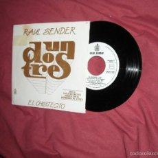 Discos de vinilo: RAUL SENDER SINGLE SELLO HISPAVOX AÑO 1983 PROMOCIONAL DEL PROGRAMA UN, DOS, TRES . Lote 59066460