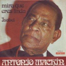Discos de vinilo: ANTONIO MACHIN -- SINGLE. Lote 59077145