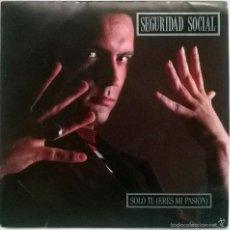 Discos de vinilo: SEGURIDAD SOCIAL. SÓLO TU ERES MI PASIÓN (A Y B). GRABACIONES ACCIDENTALES, SPAIN 1991 SINGLE. Lote 59101285