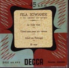 Discos de vinilo: FELA SOWANDE Y SU GRUPO DE RITMO -- SINGLE EP. Lote 59104235