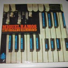 Discos de vinilo: LP. MIGUEL RAMOS Y SU ORGANO HAMMOND. HISPAVOX, MADRID.. Lote 59106405