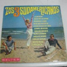 Discos de vinilo: LP. LOS 3 SUDAMERICANOS. DISCOS BELTER. BARCELONA.. Lote 59108585