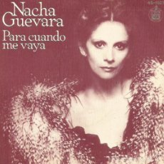Discos de vinilo: NACHA GUEVARA. SINGLE. SELLO HISPAVOX. EDIT. EN ESPAÑA. AÑO 1980. Lote 59306955