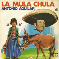 Discos de vinilo: ANTONIO AGUILAR. SINGLE. SELLO OLYMPO. EDIT. EN ESPAÑA. AÑO 1982. Lote 59310130