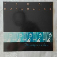 Disques de vinyle: TOMEU MATAMALAS, MISSATGES EN CLAU (ONA 1991) LP - MIQUEL BRUNET. Lote 59351350