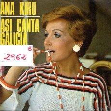 Dischi in vinile: ANA KIRO / ASI CANTA GALICIA / A QUE NO TE ATREVES (SINGLE 1978). Lote 59415775