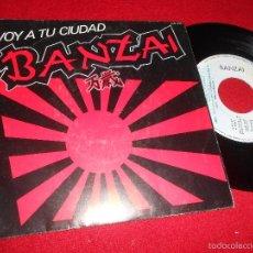 Discos de vinilo: BANZAI VOY A TU CIUDAD/TU REAL SALVADOR 7 SINGLE 1983 HISPAVOX. Lote 122209270