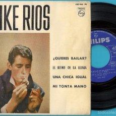 Discos de vinilo: MIKE RÍOS: ¿QUIERES BAILAR? / EL RITMO DE LA LLUVIA / UNA CHICA IGUAL / MI TONTA MANO. Lote 59448995