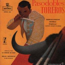 Discos de vinilo: BANDA DE AVIACION ESPAÑOLA - PASODOBLES TOREROS - GALLITO / .... - EP MONTILLA DE 1959 RF-1126. Lote 59473884