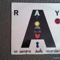 Discos de vinilo: RAY-NO SIEMPRE DUELE RECORDAR.MAXI. Lote 59500663