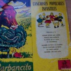 Discos de vinilo: GARBANCITO (CUENTO) Y CANCIONES INFANTILES (1958 ODEON 45 RPM). Lote 59530963