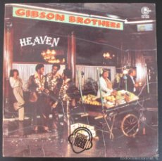 Discos de vinilo: LP - GIBSON BROTHERS - HEAVEN - MADE IN SPAIN 1978. Lote 59555887