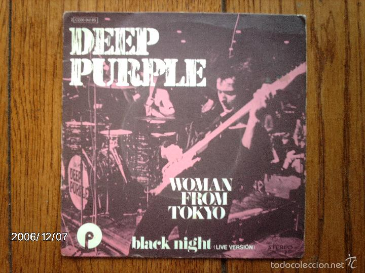 DEEP PURPLE - WOMAN FROM TOKYO + BLACK NIGHT ( LIVE VERSION ) (Música - Discos - Singles Vinilo - Rock & Roll)