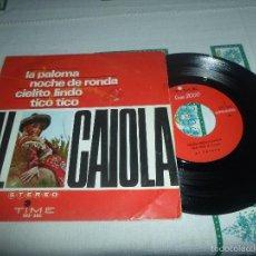 Discos de vinilo: AL CAIOLA LA PALOMA. Lote 59598535