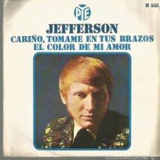 Discos de vinilo: JEFFERSON SINGLE SELLO HISPAVOX EDITADO EN ESPAÑA AÑO 1969. Lote 59629399