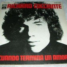 Discos de vinilo: RICHARD COCCIANTE - CUANDO TERMINA UN AMOR - SINGLE. Lote 59639767