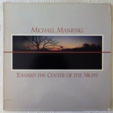 Discos de vinilo: MICHAEL MANRING, TOWARD THE CENTER OF THE NIGHT (WINDHAM HILL) LP USA. Lote 59645427