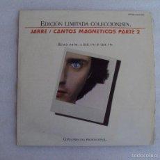 Discos de vinilo: JARRE , CANTOS MAGNETICOS PARTE 2, LP EDICION LIMITADA COLECCIONISTAS, EDICION ESPAÑOLA POLYDOR 1981. Lote 59646599