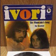 Discos de vinilo: IVORI. THE PLUMCAKE'S SONG. SINGLE / ZAFIRO-PU PUT - 1978 / MBC. ***/***. Lote 59655575