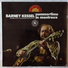 Discos de vinilo: BARNEY KESSEL, SUMMERTIME IN MONTREUX (BLACK LION) LP ESPAÑA. Lote 183418876