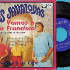 Discos de vinilo: JAVALOYAS, LOS: VAMOS A SAN FRANCISCO (LET´S GO TO SAN FRANCISCO) / CUANDO SALÍ DE CUBA. Lote 59716227