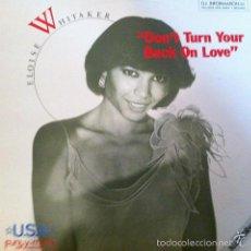 Discos de vinilo: ELOISE WHITAKER - DON'T TURN YOUR BACK ON LOVE - DON DISCO - DDP 002 MX SPAIN. Lote 59719435