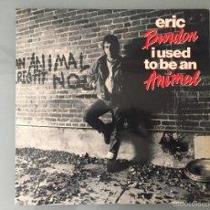 Discos de vinilo: ERIC BURDON: I USED TO BE AN ANIMAL. Lote 59739884
