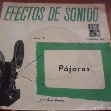 Discos de vinilo: SINGLE DE EFECTOS DE SONIDO, SELEC. 7. PAJAROS. EDICION EMI DE 1959,. RARO. Lote 59749260