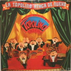 Discos de vinilo - TOPOLINO RADIO ORQUESTA la topolino ataca de nuevo LP explsion 1982 - 59755376