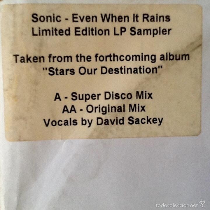 Discos de vinilo: SONIC : EVEN WHEN IT RAINS [UK 2002] 12' - Foto 2 - 59761392