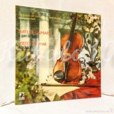 Discos de vinilo: SUITE DE CAMARA · GARCIA GAGO · VISTES AL MAR ·· SARDÓ · . Lote 59786628