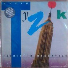 Discos de vinilo: TYZIK – JAMMIN'IN MANHATTAN / SPAIN 1984. Lote 59821504