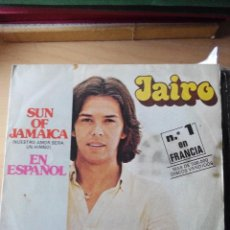 Discos de vinilo: JAIRO - SUN OF JAMAICA - SINGLE VINILO. Lote 59837896