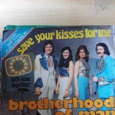Discos de vinilo: BROTHERHOOP OF MAN - SAVE YOUR KISSER FOR ME - SINGLE VINILO. Lote 59844060