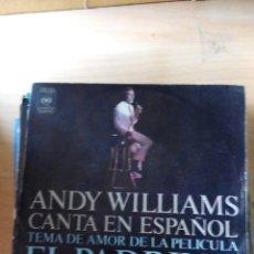 Discos de vinilo: ANDY WILLIMAS - EL PADRINO - SINGLE VINILO. Lote 59844520