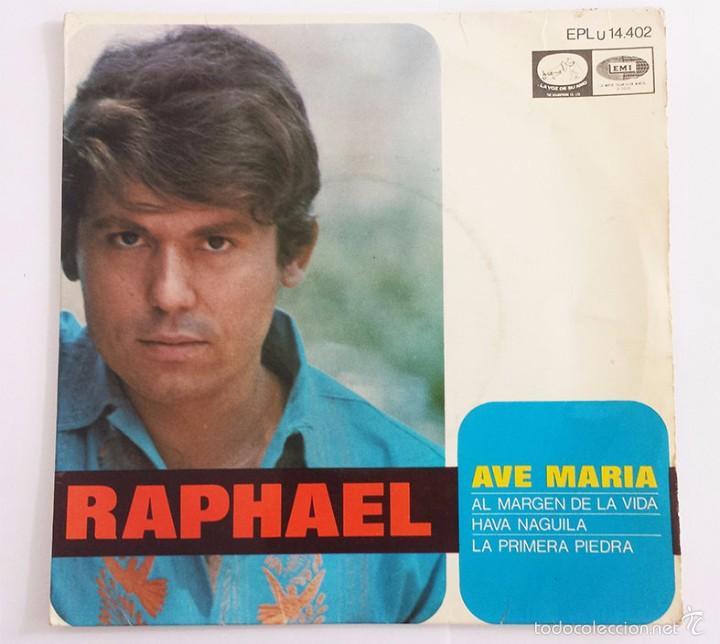RAPHAEL SINGLE VINILO. (Música - Discos - Singles Vinilo - Solistas Españoles de los 50 y 60)