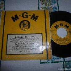 Discos de vinilo: CARLOS RAMIREZ - BARBARA RUICK - TENIA QUE BESARTE. Lote 59891119