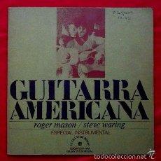 Discos de vinilo: GUITARRA AMERICANA (EP. EDIGSA 1972) ROGER MASON / STEVE WARING. Lote 59898155