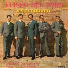 Discos de vinilo: ELISEO DEL TORO Y SU CONJUNTO, EP, LA FELICIDAD + 3, AÑO 1967. Lote 59928895