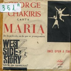 Discos de vinilo: GEORGE CHAKIRIS / MARIA / ONCE UPON A TIME (SINGLE 1962). Lote 59954419