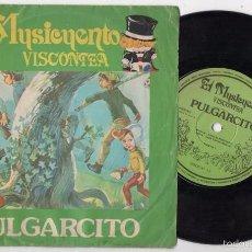 Discos de vinilo: MUSICUENTO VISCONTEA CHARLES PERRAULT PULGARCITO DISCO SINGLE CBS BUEN ESTADO. Lote 59965787