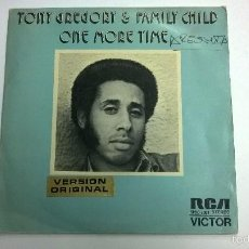 Discos de vinilo: TONY GREGORY AND FAMILY CHILD.ONE MORE TIME.SINGLE.ESPAÑA 1973.RCA.DISCO PROMOCIONAL.. Lote 59969991