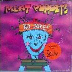 Discos de vinilo: MEAT PUPPETS. NO JOKE! LONDON, USA 1995 LP + ENCARTE (GARAGE-PUNK). Lote 59981579
