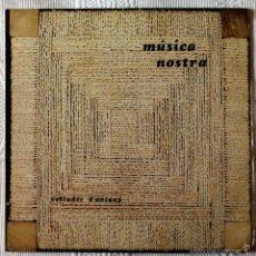 Discos de vinilo: MUSICA NOSTRA, VETLADES D'ANTANY (BLAU) LP - GATEFOLD - TONI ROIG MIQUELA LLADO. Lote 262835985