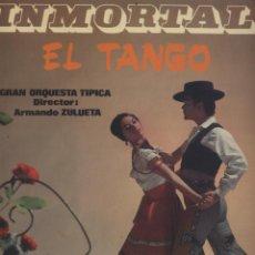 Discos de vinilo: INMORTAL EL TANGO-ARMANDO ZULUETA. Lote 60008243