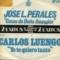 Disques de vinyle: JOSE LUIS PERALES / COSAS DE DOÑA ASUNCION - CARLOS LUENGO / YO TE QUIERO TANTO (SINGLE PROMO 75). Lote 60022879