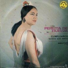 Discos de vinilo: PERLITA DE HUELVA / CUMPLEAÑOS + 1 (SINGLE 1971). Lote 60057607